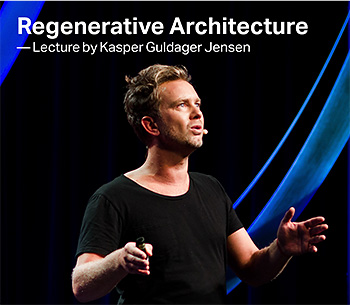 Regenerative architecture lecture by Kasper Guldager Jensen