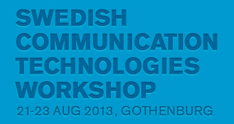Swedish Communication Technology Workshop 2013