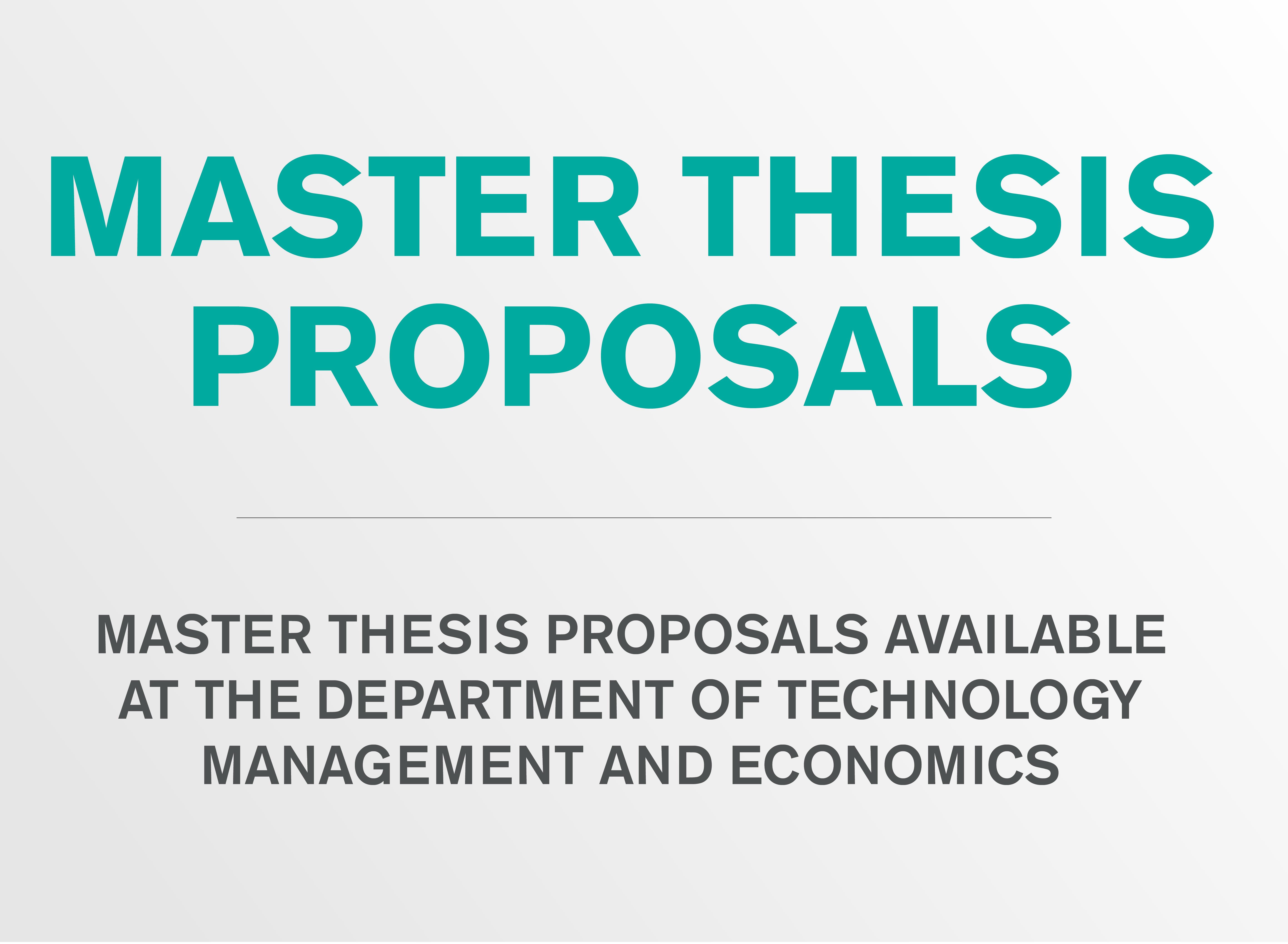 Master thesis proposals at the department of Technology Management and Economics.