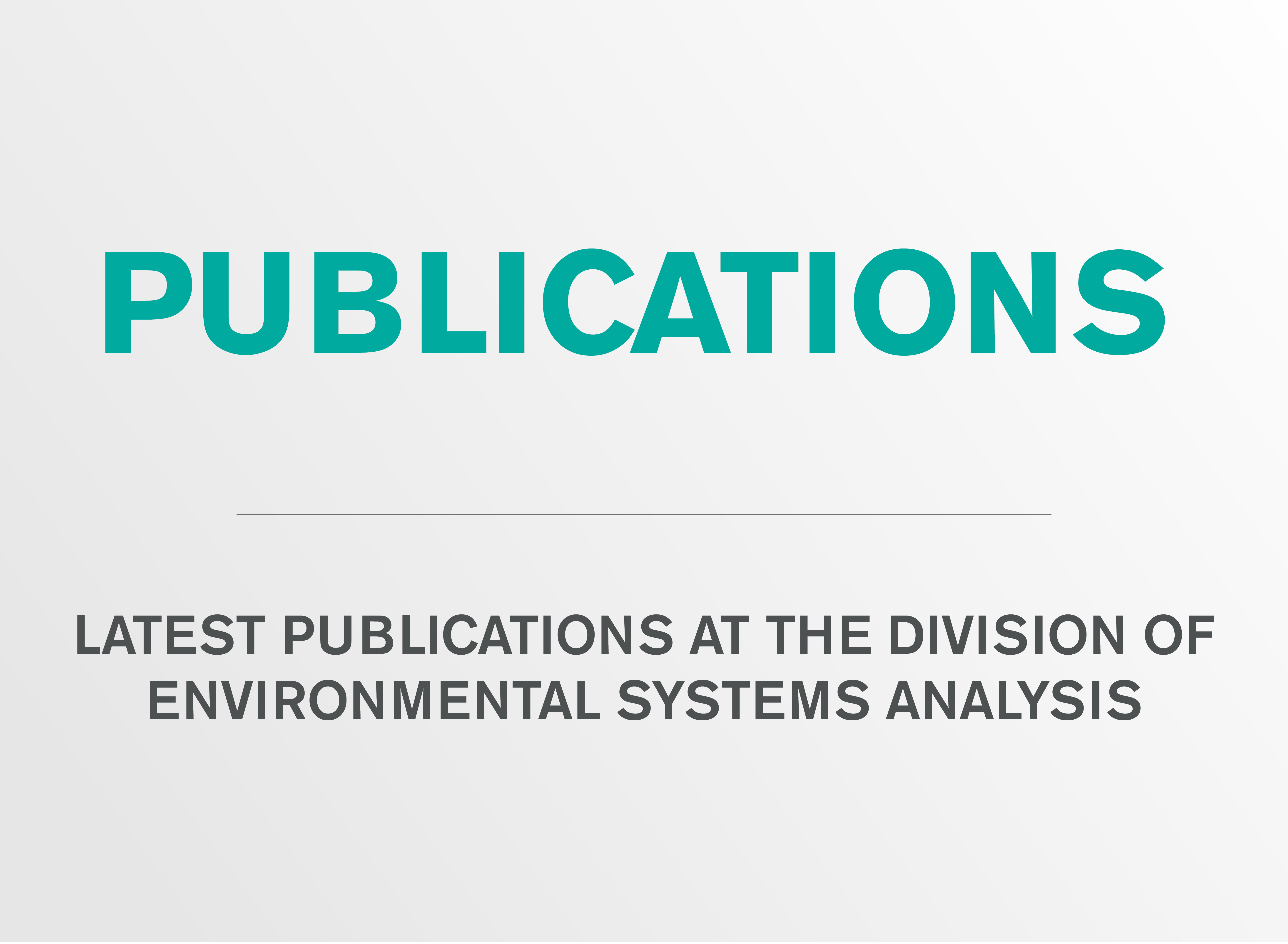 Publications at the division of Environmental Systems Analysis