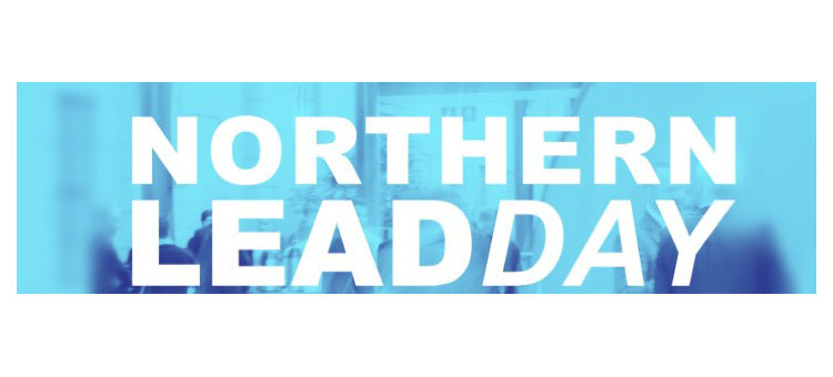 Welcome to Northern LEAD Day 2018!